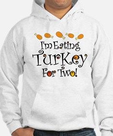 Eating Turkey For Two Hoodie