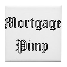 Mortgage Pimp Tile Coaster