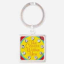 CareerWithInYouCover Square Keychain