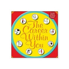 """CareerWithInYouCover Square Sticker 3"""" x 3"""""""