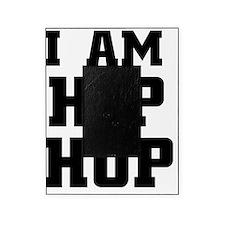 I am hip hop Picture Frame