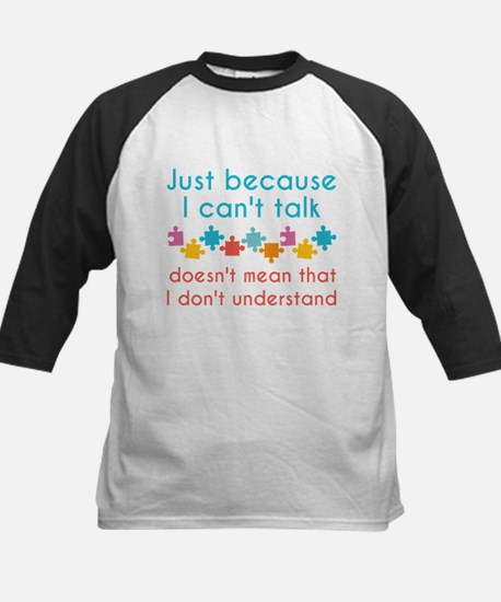 Just Because I Can't Talk Baseball Jersey