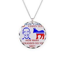 Obama Care Necklace