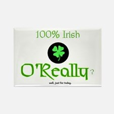 100% Irish well, just for today Rectangle Magnet