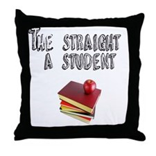 Stright A sTUDENT Throw Pillow