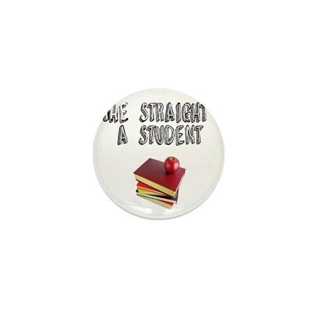 Stright A sTUDENT Mini Button