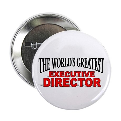 """The World's Greatest Executive Director"" Button"
