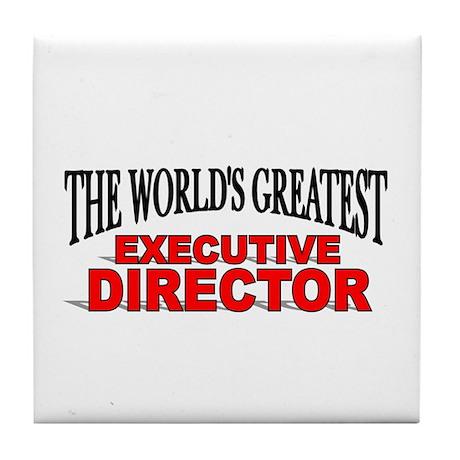 """The World's Greatest Executive Director"" Tile Coa"