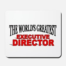 """The World's Greatest Executive Director"" Mousepad"