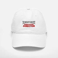 """The World's Greatest Executive Director"" Baseball Baseball Cap"