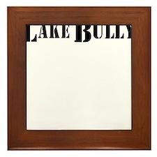lake bully 4 white Framed Tile