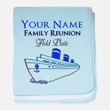 FAMILY REUNION CRUISE baby blanket