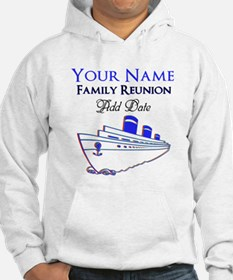 FAMILY REUNION CRUISE Hoodie