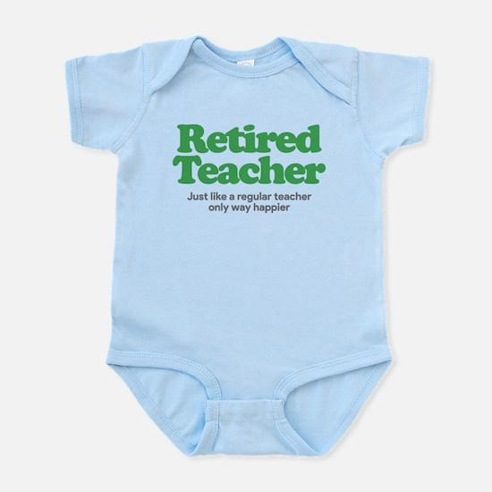 Retired Teacher Way Happier Onesie