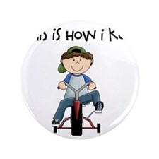 """this how I roll tricycle 3.5"""" Button"""
