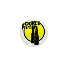 2-DoubleFisting Mini Button