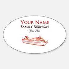 FAMILY REUNION CRUISE Sticker (Oval)