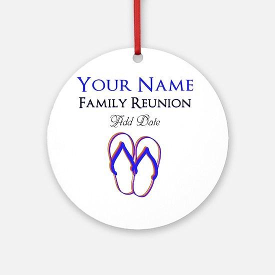 FUN FAMILY REUNION Ornament (Round)