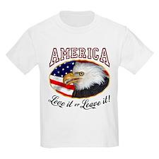 America - Love it or Leave it! Kids T-Shirt