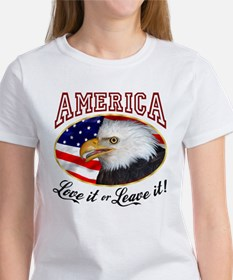 America - Love it or Leave it! Women's T-Shirt