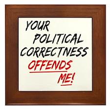 politicalcorrectness01 Framed Tile