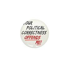 politicalcorrectness01 Mini Button