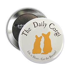 """LARGE CIRCULAR daily corgi logo 2.25"""" Button"""