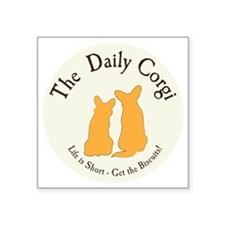 "LARGE CIRCULAR daily corgi  Square Sticker 3"" x 3"""