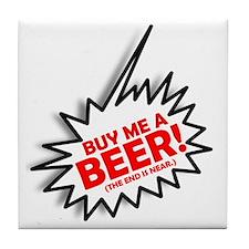 ART Buy me a beer 3 Tile Coaster