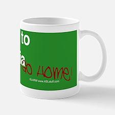 WelcomeTOcaGOhomeBS Mug