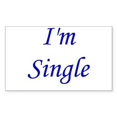 I'm Single Rectangle Decal