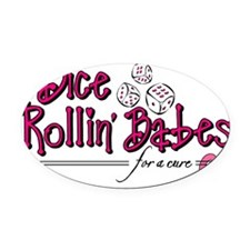 Dice Rollin Babes Oval Car Magnet
