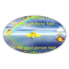 Good person test poster 1 Decal