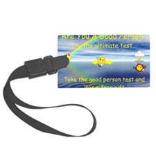 Good person test poster 1 Luggage Tag
