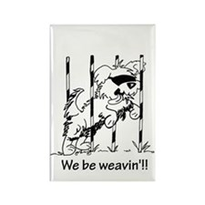 We be weavin'!!  Rectangle Magnet