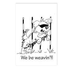 We be weavin'!!  Postcards (Package of 8)