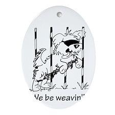 We be weavin'!!  Oval Ornament