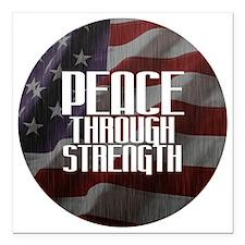 "Peace Through Stength Square Car Magnet 3"" x 3"""