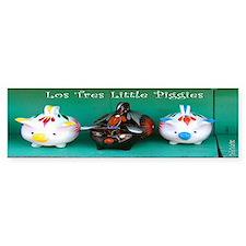 Los Tres Little Piggies Bumper Bumper Sticker