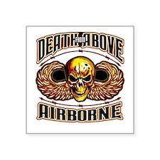 "DeathFromAbove_Airborne Square Sticker 3"" x 3"""