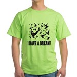 Duck and Goose hunting I HAVE Green T-Shirt