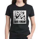 Duck and Goose hunting I HAVE Women's Dark T-Shirt