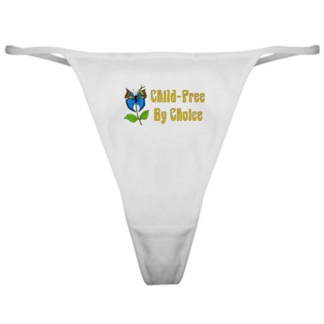 Child-Free By Choice Classic Thong
