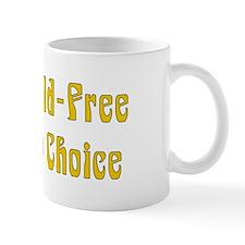 Child-Free By Choice Mug