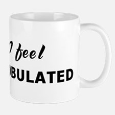 Today I feel discombobulated Small Small Mug