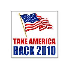 "take america back Square Sticker 3"" x 3"""