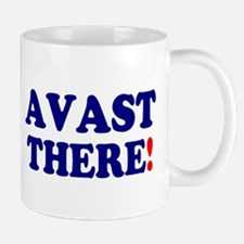 AVAST THERE! Mugs