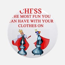 chess joke Round Ornament