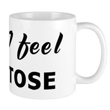 Today I feel comatose Mug