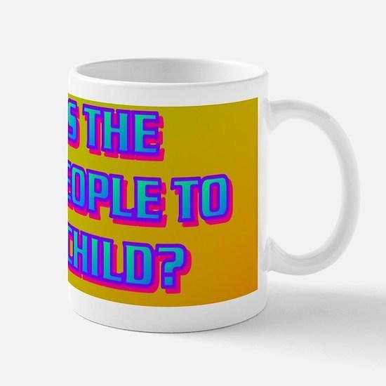 3-IT TAKES THE VILLAGE PEOPLE TO RAISE  Mug